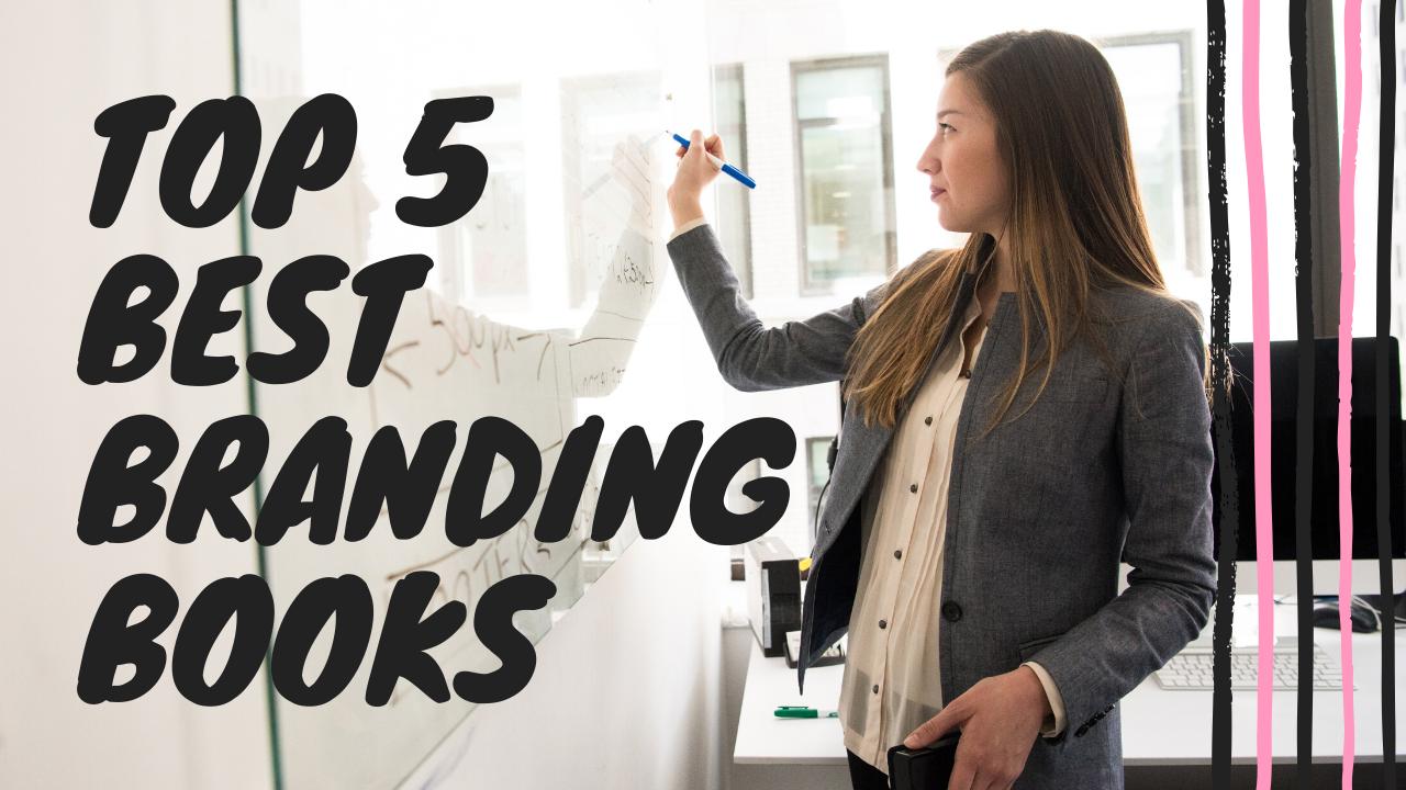 Top 5 Best Branding Books for 2020